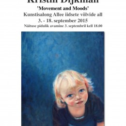 """Kristin Dijkman """"Movement and Moods"""" - Solo Exhibition at Kunstisalong Allee in Tallinn"""